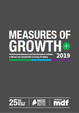 2019 Measures of Growth Report - Maine Development Foundation